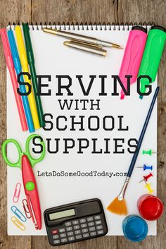 Serving with School Supplies - a simple way to make a difference