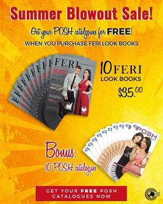Take advantage of this exclusive offer now! Buy 10 Feri look books and receive 10 POSH catalogues for free!