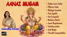 #LordGanesha #Songs #Devotional #Spiritual #TamilSongs #Jukebox - Aanai Mugam - Anuradha Sriram