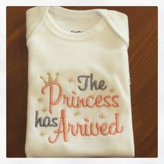 The Princess Has Arrived by sidneykarissa on Etsy