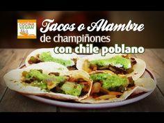 Tacos de champiñón con poblano (Alambre) - Cocina Vegan Fácil