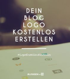 Logo erstellen kostenlos, damit du dem Grafik-Designer adé sagen kannst. Mit dem LogotypeMaker kannst du dein Bloglogo kostenlos erstellen. #LogoErstellenKostenlos #Bloggen http://www.bloggen.tv/logo-erstellen-kostenlos/