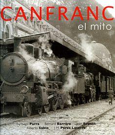 """- """"Canfranc. El mito"""", libro"""