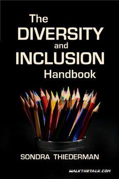 The Diversity and Inclusion Handbook by Sondra Thiederman