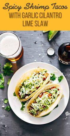 Spicy Shrimp Tacos with Garlic Cilantro Lime Slaw