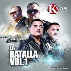 BuKnas De Culiacán Vs. Los 2 Primos–La Batalla Vol. 1 (2013) : Norteño 2013 - Sinaloa-Mp3