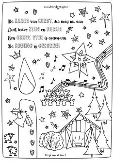 Mooi kerst versje om te kleuren. De kaars van Kerst, die mag nu aan. Laat ieder zien en horen. Een grote ster is opgegaan, de Koning is geboren.