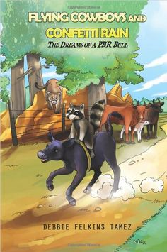 Another client of THGM Writing Services publishes her book. Flying Cowboys and Confetti Rain: Dreams of a PBR Bull, by Debbie Felkins Tamez, is an inspiring children's story.