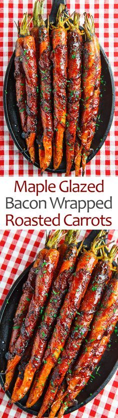 Maple Glazed Bacon Wrapped Roasted Carrots. These took much longer than the recipe said but cooked up just right. This is something you can do in small batches..I only cooked 3 and I basted them in a balsamic vinegar/ Italian Dressing that was cooking on the asparagus beside them. In the end I wrapped them in foil with the sauce, added the syrup and left them an extra 1/2 hour :)