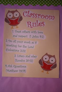Classroom Rules- I love the concept of including Bible references for class rules! Even if not using these exact rules, I could find verses for my rules, I bet. I would use it for the house Sunday School Rooms, Sunday School Classroom, Owl Classroom, Classroom Rules, Sunday School Lessons, Sunday School Crafts, Beginning Of School, Preschool Classroom, In Kindergarten