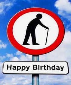 Old Man Birthday Jokes - Bing Images First Birthday Party Favor, Birthday Jokes, Happy Birthday Funny, Happy Birthday Quotes, Happy Birthday Images, Happy Birthday Greetings, Birthday Messages, Funny Birthday Cards, 50th Birthday