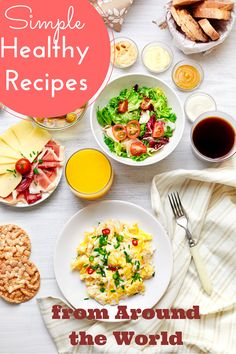 Simple Healthy Recipes from around the world http://www.mindfultravelbysara.com/en/2015/09/simple-healthy-recipes-from-around-the-world.html
