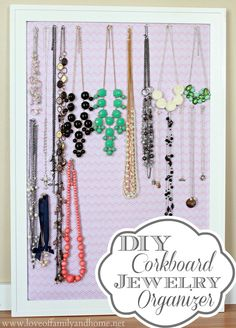 DIY Jewelry Organization - you can do the same thing with a regular corkboard and probably spend less money either by thrifting or couponing. Then it could be custom hand painted, which sounds like more fun to me anyway.