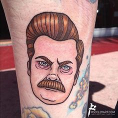Someone got a tattoo of my Ron Swanson illustration! i have to Pin this because i think this is so funny... and awesome! Love Ron Swanson xD