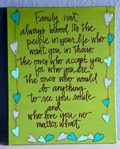 """Family isn't always blood... Framed Canvas Painting - 16""""X20"""". $40.00, via Etsy."""