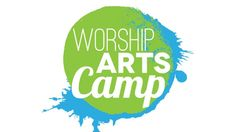 Worship Arts Camp Volunteers Needed
