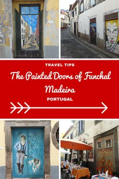 Portugal Travel Inspiration - Exploring Madeira Island then you must check out the painted doors of Funchal, Madeira which are so fun, colourful and quirky; definitely add it to your list of things to do in Funchal. Click the link to read my Madeira Travel Tips!