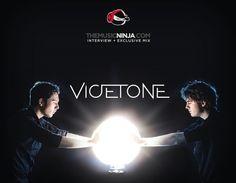Vicetone...love them...amazing Dj's <3