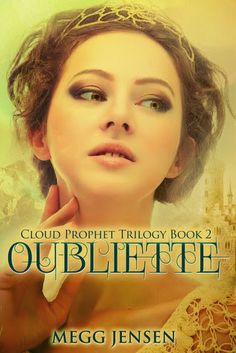 **** out of 5 (really liked it): Oubliette (Cloud Prophet Trilogy #2) by Megg Jensen  (May)