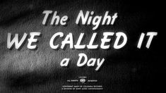 """THE NIGHT WE CALLED IT A DAY -Bob Dylan  [ official video for song on """"Shadows In The Night"""" album]"""