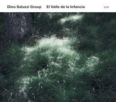 Dino Saluzzi Group | El Valle de la Infancia | ECM 2370