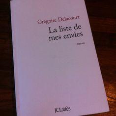 """Belle lecture: """"La liste de mes envies"""" de G. Delacourt"""