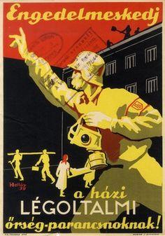 Hollós Endre: Engedelmeskedj a házi Légoltalmi őrség parancsnoknak! (1939)