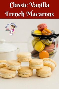 Learn to make the best vanilla macaron with this no-fail recipe and step by step.Com Recipes Appetizers to Desserts - Macarons No Fail Macaron Recipe, Vanilla Macaron Recipes, French Macaroon Recipes, Vanilla Macarons, French Macaron, French Desserts, Easy Cookie Recipes, Best Dessert Recipes, Brownie Recipes