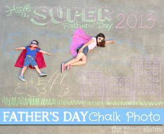 Father's Day Chalk Photo Idea and Tips