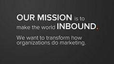It's not about world domination, but world transformation via @HubSpot #inbound