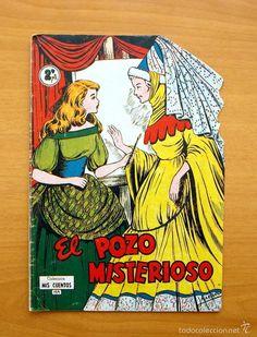 Colección Mis Cuentos - Nº 154 El Pozo misterioso - Ediciones Toray