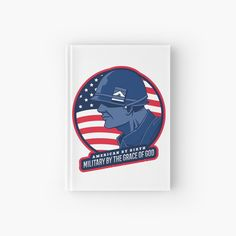 'American By Birth Army By The Grace Of God - Hardcover Journal by CavemanMedia Notebooks, Journals, Journal Design, Journal Notebook, Birth, My Arts, Army, God, Art Prints