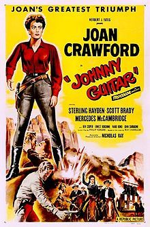 Johnny Guitar is a 1954 Republic Pictures Western film Drama film starring Joan Crawford, Sterling Hayden, Mercedes McCambridge, and Scott Brady.  The screenplay was based upon a novel by Roy Chanslor. Though credited to Philip Yordan, he was merely a front for the actual screenwriter, blacklistee Ben Maddow. The film was directed by Nicholas Ray and produced by Herbert J. Yates.  This was the last feature film produced by Republic Pictures in its Trucolor process.