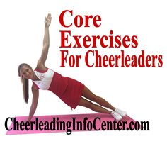 Do you want some great exercises that will improve all of your cheer skills? It's time to try planks to strengthen your core! Check out some easy tips on CheerleadingInfoCenter.com