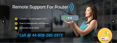 PC WORLD TECH. SUPPORT,Call 44-808-280-2972: Router Customer Service Number UK 44-808-280-2972