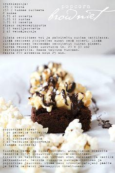Popcorn-browniet | Vaaleanpunainen hirsitalo Blondie Brownies, Sweet Pie, Love Cake, Brownie Recipes, Blondies, Popcorn, Pastries, Baking, Desserts