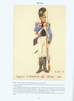 """The Confederation of the Rhine - Bavaria: Plate 8. 11th (""""Kinkel"""") Line Infantry Regiment, Fusilier, 1812"""