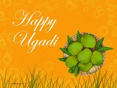 The Indian New Year have come at last Happy Ugadi