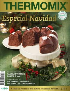Magazine Thermomix 74 by Montserrat Reyes - issuu Magazine Thermomix, Dessert Thermomix, Special Recipes, Mini Cakes, No Cook Meals, Mexican Food Recipes, Holiday Recipes, Tapas, Food To Make