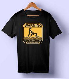 Warning Choking Hazard T-shirt //Price: $14.5 & FREE Shipping //     #hashtag2