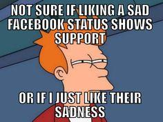 Liking a sad facebook status