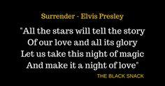 CITAZIONE Surrender Elvis Presley quotes music snack testo traduzione