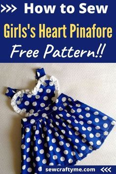 Take a look at this adorable heart pinafore for little girls. This fun project is adorable and perfect for any weather. Download the pattern, follow the tutorial and start sewing today. This fun DIY will be great for the princesses in your life. If you are looking for a versatile dress, this can be worn as a sundress, with short, or long sleeve shirts depending on the weather. Have fun sewing this adorable pinafore sewing pattern. #sewyourown #sewideas #sewingdiyeasy #forkids #projects Sewing Patterns For Kids, Sewing For Kids, Sewing Ideas, Love Sewing, Baby Sewing, Sewing Crafts, Sewing Projects, Yarn Crafts, Easy Girls Dress
