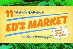 Ed's Market Font Family by Laura Worthington - only $19!
