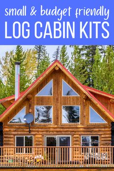 These are the best log cabin kits on the market right now - all for sale with prices listed. Some are tiny - under 1,000 sqft. A range of budget-friendly