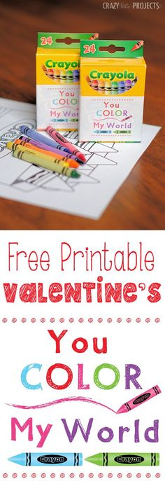 You Color My World Free Printable Valentine's Idea. Great Idea For All of The Cheap Crayons You Can Buy At Back-To-School Time!