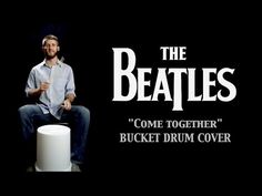 "The Beatles- ""Come Together"" Bucket Drum Cover (Bdrum.net) - YouTube"