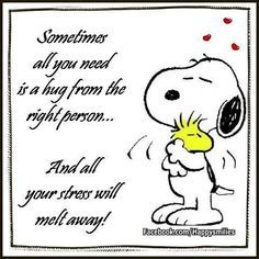 Sometimes all you need is a hug from the right person / Snoopy Quote .#quote #Snoopy