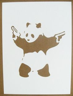 "Bansky. ""Never say no to panda"" ...check it on youtube"