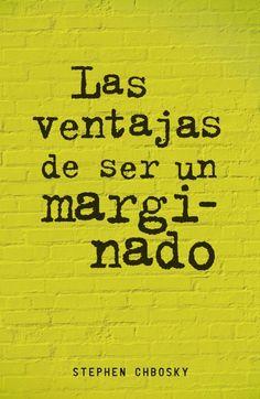 """""""Las ventajas de ser un marginado"""" de Stephen Chbosky. Ficha elaborada por Sandra Hernández."""